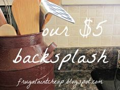 Frugal Ain't Cheap: Kitchen Backsplash (great for renters too)-cost $20 for the roll, and she only used a fourth of it. Great idea! Where do you buy the wallpaper though is the question...