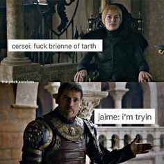 The pr¡nce៛៛ øf ¡cE❄ and F¡rE ( @the_princess_of_ice_and_fire ) - Haha XD Who ships Jaime and Brienne? Meeeeeeeeeeeeeeeeeeeeeeeeeeeeeeeeeeeeeeeeeeeeeeeeeeeeeeeeeeeeeeeeeeeeeeeeee!lol · · · · · #GOT #gameofthrones #braime #lannister #cersei #cerseilannister #jaime #jaimelannister #kingslayer #brienne #tarth #brienneoftarth