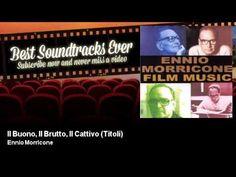 Ennio Morricone - Il Buono, Il Brutto, Il Cattivo (Titoli) - YouTube