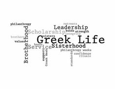 Since starting college i have gotten close to the Greek life here on campus. If I have learned one thing from them all is that in movies they state that all they do is party, and drink. That is false, they build bonds and leadership skills, and many other things. Greek Life=Family