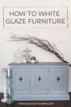 Add dimension and richness to painted furniture with white glaze! We show you step by step how to apply white glaze. Decor Style Home Decor Style Decor Tips Maintenance Glazing Painted Furniture, Painted Furniture For Sale, White Washed Furniture, Painted Sideboard, Painted Buffet, Diy Furniture Easy, Repurposed Furniture, Furniture Makeover, Whitewashing Furniture