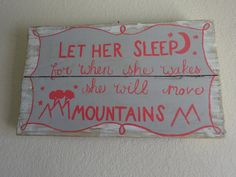 Let her sleep for when she wakes she will move by p31wifedesigns