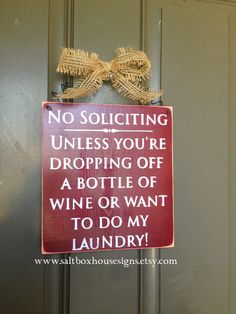 No Soliciting Sign Wine & Laundry by SaltboxHouseSigns on Etsy, $15.00