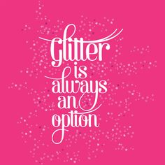 glitter is always an option - Google Search
