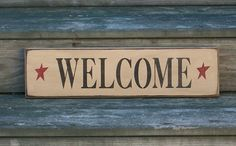 Welcome Primitive Country Painted Wall Sign by thecountrysignshop, $14.00