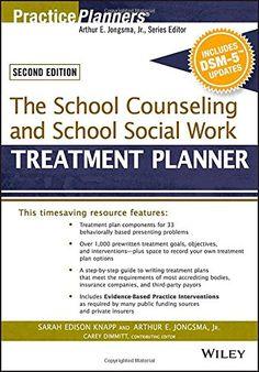 Amazon.com: The School Counseling and School Social Work Treatment Planner, with DSM-5 Updates, 2nd Edition (PracticePlanners) (9781119063094): Sarah Edison Knapp, Arthur E. Jongsma Jr., Catherine L. Dimmitt: Books