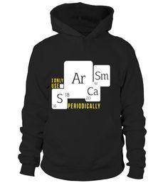 T shirt  I Only Use Sarcasm Periodically | Funny Chemistry Pun Tee  fashion trend 2018 #tshirt, #tshirtfashion, #fashion
