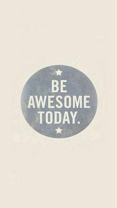 Be Awesome Today Quotes Art Pattern #iPhone #6 #plus #wallpaper