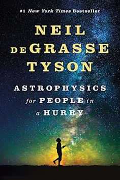 Astrophysics for People in a Hurry by Neil deGrasse Tyson. He lives in New York City. Title Astrophysics for People in a Hurry. New York Times, Book Challenge, Reading Challenge, Best Books To Read, Good Books, Book Club Books, Book Lists, Book Nerd, Science Books