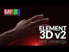 Element 3D v2 - wideo recenzja i najważniejsze funkcje