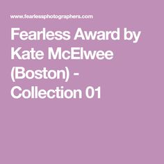 Fearless Award by Kate McElwee (Boston) - Collection 01