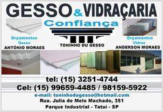 JORNAL AÇÃO POLICIAL TATUÍ E REGIÃO ONLINE: GESSO & VIDRAÇARIA CONFIANÇA Rua. Julia de Melo Machado, 351 Distrito Industrial - Tatuí - SP (Próximo a Ceagesp) Site: http://www.gessoconfianca.com.br tel: (15) 3251-4744 / 9656-4485 / 8159-5922 NEXTEL:(15)7836-2092 / ID: 978*15517