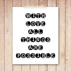 8x10 Art Print, PRINTABLE Quote, With Love All Things Are Possible, Love Printable, Nursery, Instant Download, Wall Art, Home Decor