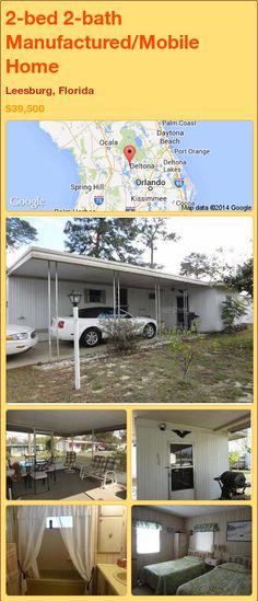 2-bed 2-bath Manufactured/Mobile Home in Leesburg, Florida ►$39,500 #PropertyForSale #RealEstate #Florida http://florida-magic.com/properties/89294-manufactured-mobile-home-for-sale-in-leesburg-florida-with-2-bedroom-2-bathroom