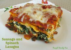Italian sausage and spinach lasagna made with Heinz Classico Family ...