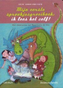 Mijn eerste sprookjesgroeiboek: ik lees het zelf! - Hilde Vandermeeren