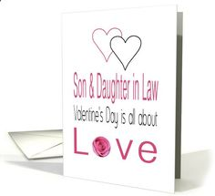 Son  Daughter in Law - Valentines Day is All about love card Created from an original Studio Porto Sabbia photo! This Valentines Day is All about Love card is available in red and pink in two different versions, for various (family) relations and some non-english languages.