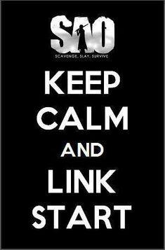 Sword art online- keep calm and link start Arte Online, Kunst Online, Online Art, Noragami, Otaku Anime, Sword Art Online Wallpaper, Gun Gale Online, Sword Art Online Asuna, Kirito Asuna