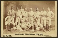 The 1884 New York Metropolitans - Yes you heard it right, The Metropolitan Club (the New York Metropolitans or the Mets) was a 19th-century professional baseball team that played in New York City from 1880 to 1887. Metropolitan Bas...