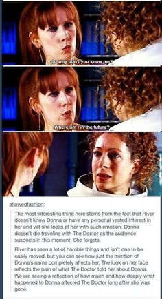 The pain in River's face over what the Doctor has told her about what is to happen to her.