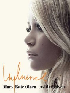 influence by mary kate and ashley olsen