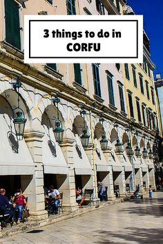 Corfu is a gorgeous little island with sunny days and glorious food. Read our tips on how to make the most out of a day in Corfu. http://globalhelpswap.com/a-day-in-corfu-town/