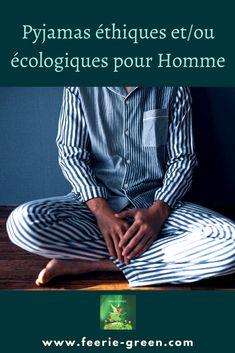 Ma Sélection de Pyjamas éthiques et/ou écologiques pour Homme, pour des nuits en version mode éco responsable. Idées de cadeaux à offrir où à s'offrir....