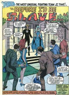 Stan Lee presents: Denny O'Neil and Neal Adams together - and it ain't Team Green! Cry Havok and Polaris as Alex Summers and Lorna Dane join Team X!