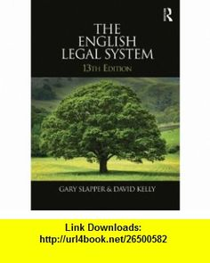 English Legal System Bundle The English Legal System 2012-2013 (9780415689878) Gary Slapper, David Kelly , ISBN-10: 0415689872  , ISBN-13: 978-0415689878 ,  , tutorials , pdf , ebook , torrent , downloads , rapidshare , filesonic , hotfile , megaupload , fileserve