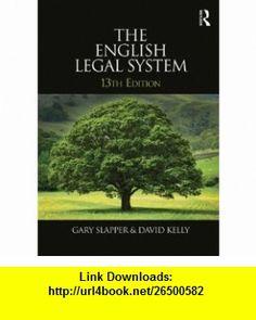 English Legal System Bundle The English Legal System 2012-2013 (9780415689878) Gary Slapper, David Kelly , ISBN-10: 0415689872  , ISBN-13: 978-0415689878 ,  , tutorials , pdf , ebook , torrent , downloads , rapidshare , filesonic , hotfile , megaupload , fileserve