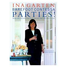 I pinned this Barefoot Contessa Parties! Ideas and Recipes for Easy Parties That Are Really Fun from the Toast the Host event at Joss and Main!