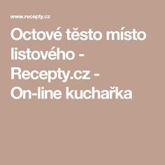 Octové těsto místo listového - Recepty.cz - On-line kuchařka