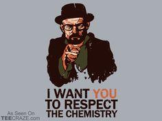 Respect the Chemistry T-Shirt Designed by JBaz    Source: http://teecraze.com/respect-the-chemistry-t-shirt-3/