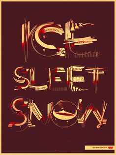 Ice Sleet Snow - love it!