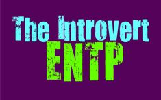 Personality Growth, Personality Types, Entp, Benjamin Franklin, One Sided, Psych, Introvert, Wisdom, Sayings