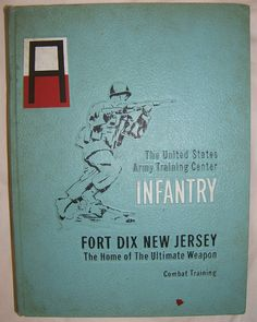 1971 US ARMY TRAINING CENTER Fort Dix INFANTRY Yearbook Us Army Training, Combat Training, Military Post, Navy Military, Us Army Infantry, Yearbook Covers, Merchant Marine, United States Army, National Guard