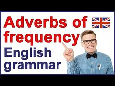 Learn English Adverbs - Grammar Lesson - YouTube