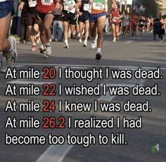 Toughen Up, are you to tough to kill when you hit the last stretch? Training motivation.
