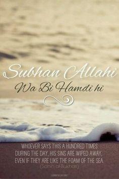 Subhan Allahi wa bi Hammdihi