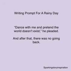 Dance with me. Writing Promps, Romantic Writing Prompts, Writing Ideas, Writing Inspiration Prompts, Writer Prompts, Book Prompts, Dialogue Prompts, Creative Writing Prompts, Writing Boards