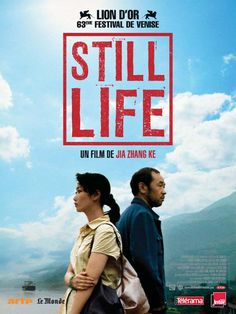 Still Life (2006)    Citizens return to a flooded town to salvage what they can and say good-bye to things they lost.    Director: Zhang Ke Jia  Writers: Zhang Ke Jia (screenplay), Na Guan