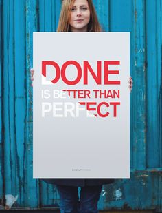 """StartupVitamins Poster """"Done is better than Perfect"""" Daisy on the Ohoopee"""