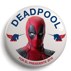 Deadpool for El Presidente 2016