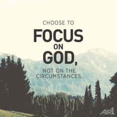 #truth #focus #God