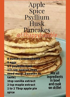 Keto or Low Carb Apple Spice Psyllium Husk Pancakes Low Carb Pancakes, Low Carb Breakfast, Breakfast Ideas, Breakfast Recipes, Low Carb Recipes, Cooking Recipes, Healthy Recipes, Psyllium Husk Recipe, Lower Carb Meals