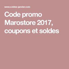 Code promo Marostore 2017, coupons et soldes
