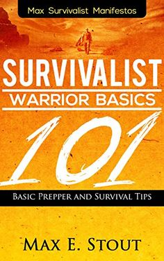 Free at the time of posting: Survivalist Warrior Basics 101 - Basic Prepper And Survival Tips (affiliate link)