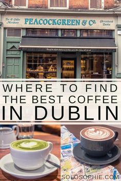 Best Coffee Shops in Dublin, Capital of the Emerald Isle Where to find the best coffee in Dublin. A quick guide to the 11 best cute cafés, eateries and coffee shops in Dublin, capital of Ireland! Dublin Travel, Ireland Travel, Galway Ireland, Cork Ireland, Paris Travel, Food In Ireland, Samana, Best Coffee Shop, Coffee Shops