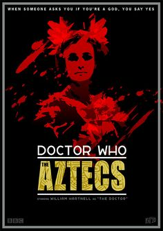 006 - Doctor Who: The Aztecs by DrFaustusAU, From the archives of the Timelords and Whovians