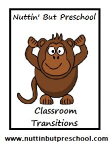 » Transitions Nuttin' But Preschool